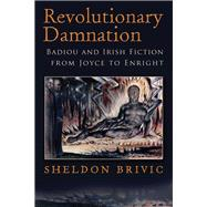 Revolutionary Damnation by Brivic, Sheldon, 9780815634355