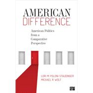 American Politics from a Comparative Perspective by Poloni-staudinger, Lori M., 9781483344355