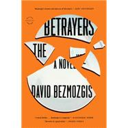 The Betrayers by Bezmozgis, David, 9780316284356
