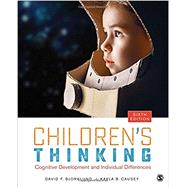 Children's Thinking by Bjorklund, David F.; Causey, Kayla B., 9781506334356