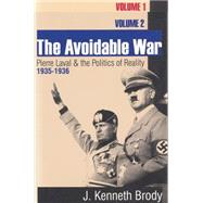 The Avoidable War: Two Volume Set by Brody,J. Kenneth, 9781560004356