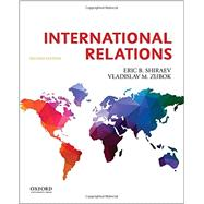 International Relations by Shiraev, Eric B.; Zubok, Vladislav M., 9780190454357