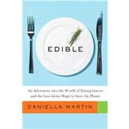 Edible by Martin, Daniella, 9780544114357