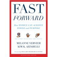 Fast Forward by Verveer, Melanne; Azzarelli, Kim K., 9780544664357