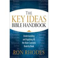 The Key Ideas Bible Handbook by Rhodes, Ron, 9780736964357