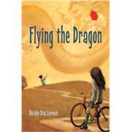 Flying the Dragon by LORENZI, NATALIE DIAS, 9781580894357