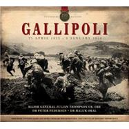 The Gallipoli Experience by Thompson, Julian; Pedersen, Peter; Oral, Haluk, 9780233004358