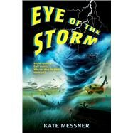 Eye of the Storm by Messner, Kate, 9780802734358