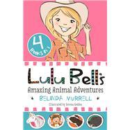 Lulu Bell's Amazing Animal Adventures by Murrell, Belinda; Geddes, Serena, 9781925324358