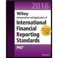 Wiley Interpretaion and Application of International Financial Reporting Standards 2016 by Pkf International Ltd; Bakker, Erwin; Yeung, Paul; Mcilwaine, Stephen, 9781119104360