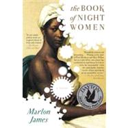 The Book of Night Women by James, Marlon, 9781594484360
