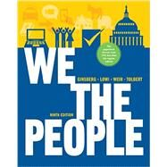 We the People: An Introduction to American Politics, 9th Edition by GINSBERG,BENJAMIN, 9780393124361
