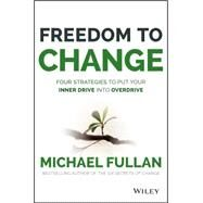 Freedom to Change by Fullan, Michael, 9781119024361