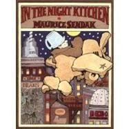 In the Night Kitchen by Sendak, Maurice, 9780064434362