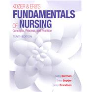 Kozier & Erb's Fundamentals of Nursing by Berman, Audrey T.; Snyder, Shirlee; Frandsen, Geralyn, EdD, MSN, RN, 9780133974362