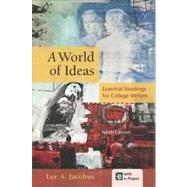 A World of Ideas Essential Readings for College Writers by Jacobus, Lee A., 9781457604362