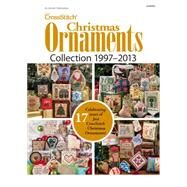 Just Crossstitch Christmas Ornament Collection 1997-2013 by Annie's, 9781573674362