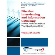 Effective Interviewing and Information Gathering by Diamante, Thomas; Gully, Stan; Phillips, Jean, 9781606494363