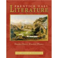Prentice Hall Literature: Timeless Voices, Timeless Themes : The American Experience by Prentice Hall, 9780131804364