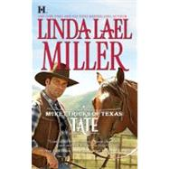 Mckettricks of Texas: Tate by Miller, Linda Lael, 9780373774364