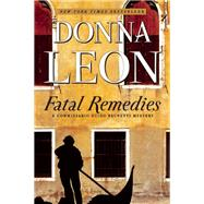 Fatal Remedies by Leon, Donna, 9780802124364