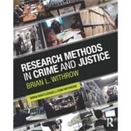 Research Methods in Crime and Justice by Withrow; Brian L., 9780415884365