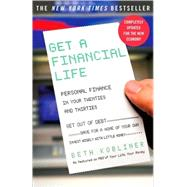 Get a Financial Life Personal Finance In Your Twenties and Thirties by Kobliner, Beth, 9780743264365