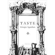 Taste by Agamben, Giorgio; Francis, Cooper, 9780857424365