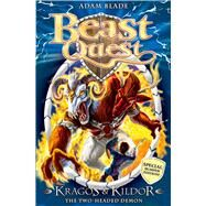 Beast Quest: Special 4: Kragos and Kildor the Two-Headed Demon by Blade, Adam, 9781408304365