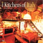 Kitchens of Italy 2016 Calendar by Browntrout Publishers, 9781465044365