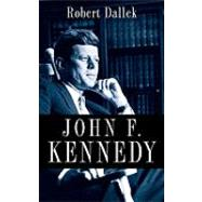 John F. Kennedy by Dallek, Robert, 9780199754366