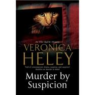 Murder by Suspicion by Heley, Veronica, 9780727894366
