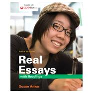 Real Essays with Readings Writing for Success in College, Work, and Everyday Life by Anker, Susan, 9781457664366