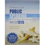 Experiences in Public Speaking by Chisholm, Marla D.; Ganschow, Jackie, 9781465274366