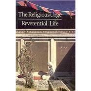 Religious Urge-Reverential Life : The Notebooks of Paul Brunton by Brunton, Paul, 9780943914367