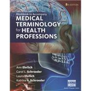 Student Workbook for Ehrlich/Schroeder/Ehrlich/Schroeder's Medical Terminology for Health Professions, 8th by Ehrlich, Ann; Schroeder, Carol L.; Ehrlich, Laura; Schroeder, Katrina A., 9781305634367