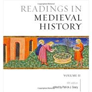 Readings in Medieval History by Geary, Patrick J., 9781442634367