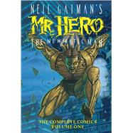 Neil Gaiman's Mr. Hero Complete Comics Vol. 1 The Newmatic Man by Vance, James; Gaiman, Neil; Slampyak, Ted, 9781629914367