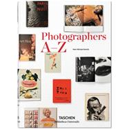 Photographers A-z by Koetzle, Hans-Michael, 9783836554367