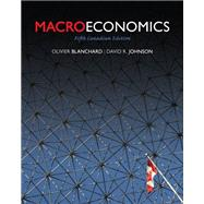 MacroEconomics, Fifth Canadian Edition by Olivier  Blanchard;   David  Johnson, 9780132164368
