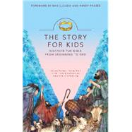 The Story for Kids: Discover the Bible from Beginning to End, New International Reader's Version by Lucado, Max; Frazee, Randy, 9780310744368