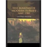 The Making of Modern Europe, 1648û1780 by Treasure; Geoffrey, 9781138174368