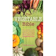The Vegetable Bible by Swanton, Tricia, 9781626864368