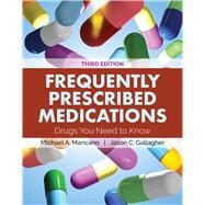 Frequently Prescribed Medications Drugs You Need to Know by Mancano, Michael A.; Gallagher, Jason C., 9781284144369