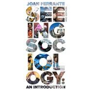Seeing Sociology An Introduction by Ferrante, Joan, 9781305094369