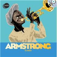 Louis Armstrong by Ollivier, Stéphane; Courgeon, Remi; Cantwell, Michael, 9781851034369