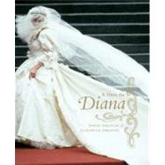 A Dress for Diana by Emanuel, David, 9780061214370
