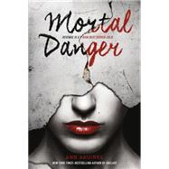 Mortal Danger by Aguirre, Ann, 9781250064370