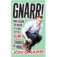 Gnarr by GNARR, JONBROWN, ANDREW, 9781612194370