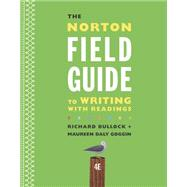 The Norton Field Guide to Writing With Readings by Bullock, Richard; Goggin, Maureen Daly; Weinberg, Francine, 9780393264371